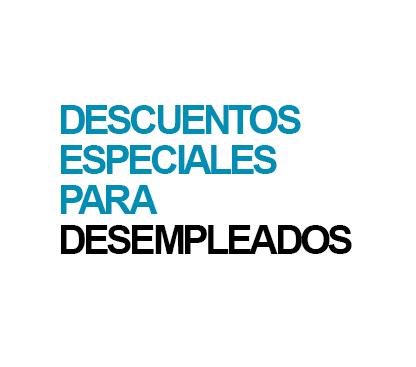 DESCUENTOS ESPECIAL DESEMPLEADOS